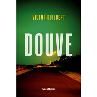 Douve - broché - Victor Guilbert - Achat Livre ou ebook   fnac