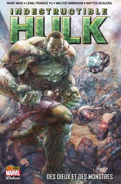 Indestructible Hulk (2013) T01 - Des dieux et des monstres - Des dieux et des monstres - 9782809471847 - 14,99 €