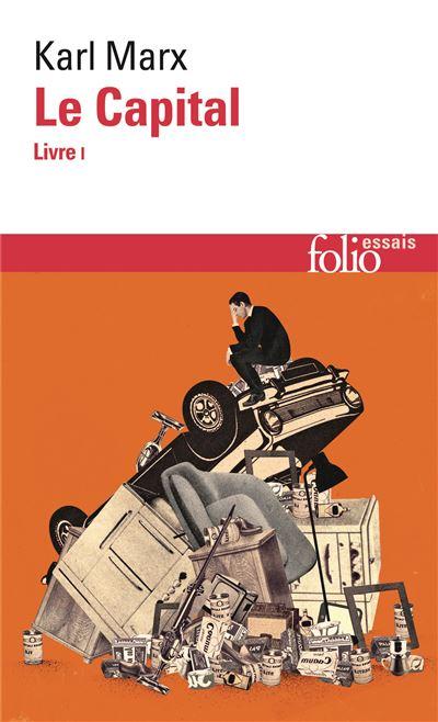 Le Capital Livre I Tome 1 - Poche - Karl Marx, Joseph Roy - Achat Livre ou ebook | fnac