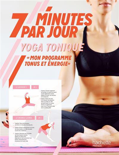 7 minutes par jour Yoga tonique
