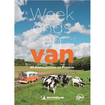 Week-ends en van : 52 destinations en France