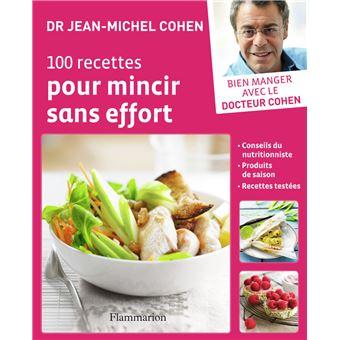 100 recettes pour mincir sans effort - broché - Jean ...