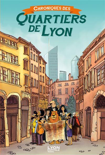 Chroniques des quartiers de Lyon