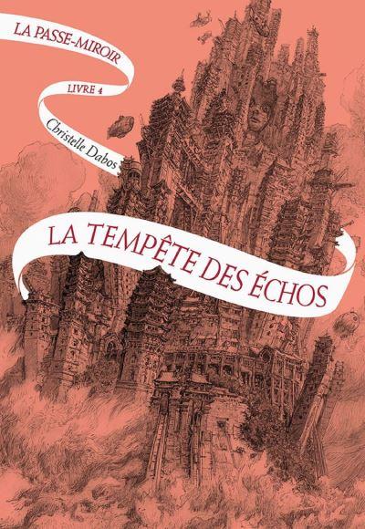 La Passe-miroir (Livre 4) - La Tempête des échos ÉDITION NUMÉRIQUE LIMITÉE - tome 4