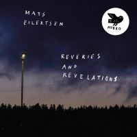 REVERIES AND RÉVÉLATIONS/LP