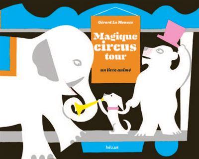 Le magique circus tour