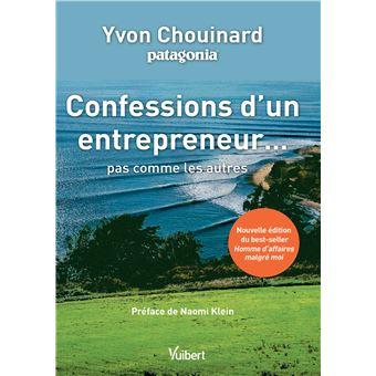 Confessions d'un entrepreneur pas comme les autres