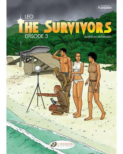 The Survivors - tome 3 Quantum anomalies