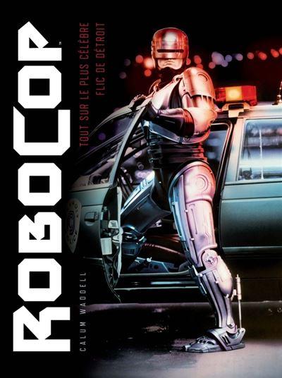 Robocop le livre absolu