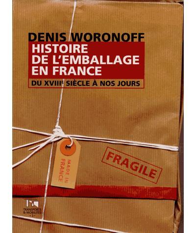 Histoire de l'emballage en France du XVIIIème siècle à nos jours