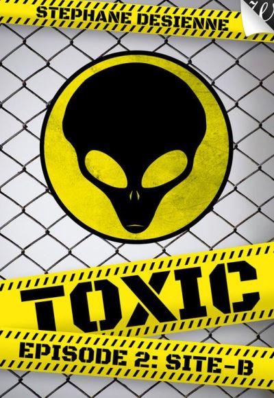 Toxic Tome 2 - Site B - De Desienne Stephane