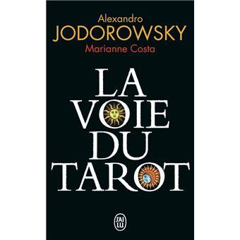 La voie du tarot - Poche - Alexandro Jodorowsky, Marianne Costa - Achat  Livre   fnac b7fd594e6c64