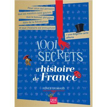 1001 Secrets D Histoire De France Ned