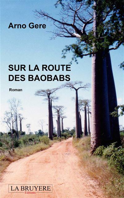 Sur la route des baobabs