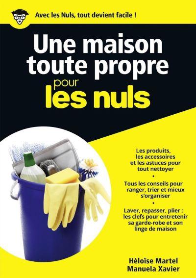 Une maison toute propre Pour les Nuls - 9782754065405 - 9,99 €