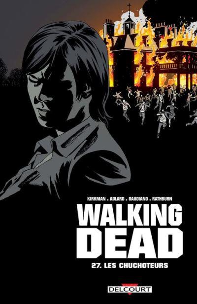 Walking Dead T27 - Les Chuchoteurs - 9782756098517 - 10,99 €