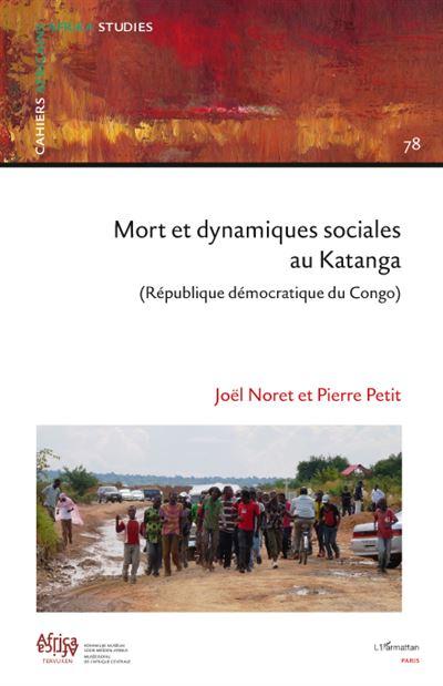 Mort et dynamiques sociales au Katanga