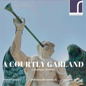 A Courtly Garland For Baroque Trumpet
