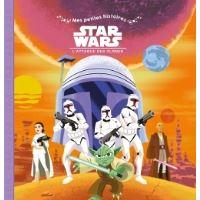 STAR WARS - Mes Petites Histoires - Episode 2 - L'Attaque des Clones