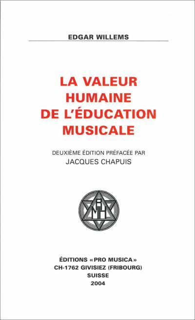 La valeur humaine de l'éducation musicale