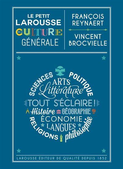Le Petit Larousse de la culture générale - 9782035947833 - 0,00 €