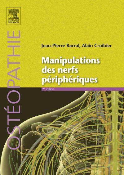 Manipulations des nerfs périphériques - 9782294743887 - 54,99 €