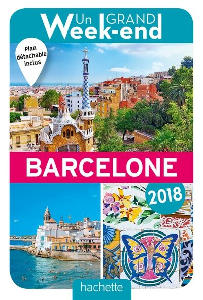 Un Grand Week-End à Barcelone 2018