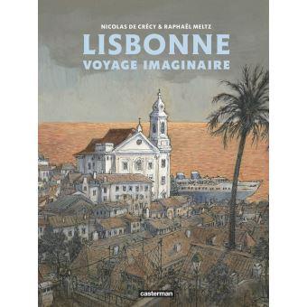 Lisbonne voyage imaginaire