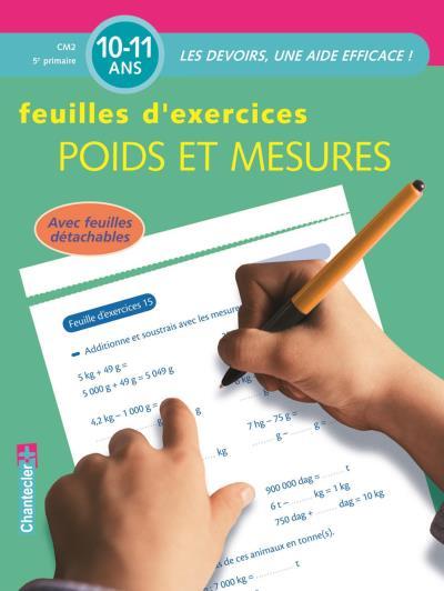 Feuilles d'exercices 10-11 ans : poids et mesures