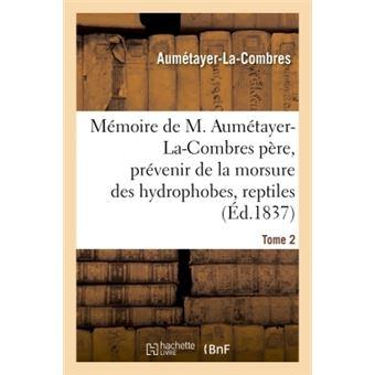 Mémoire de M. Aumétayer-La-Combres père sur l'art précieux de prévenir les accidents fâcheux