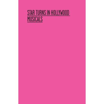Star turns in hollywood musicals