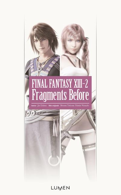 Final Fantasy - Fragments before Tome 2 : Final Fantasy XIII-2 Fragments Before