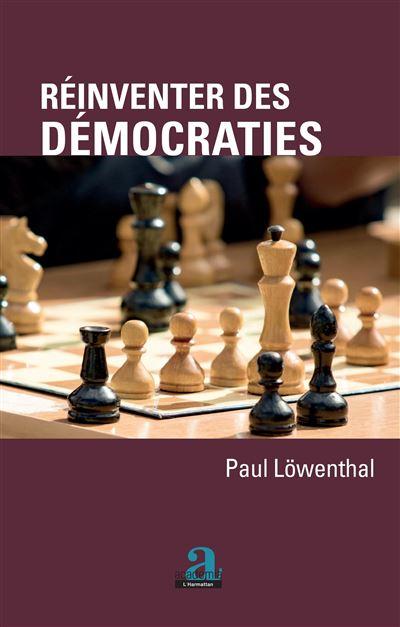 Réinventer des démocraties