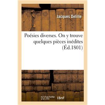 Poésies diverses. On y trouve quelques pièces inédites