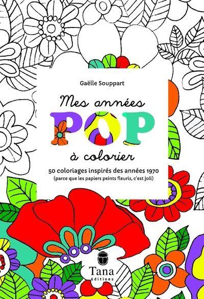 Mes années POP à colorier