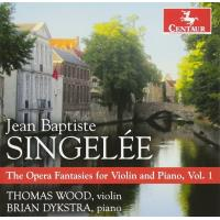The Opera Fantasies for Violin and Piano Volume 1