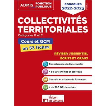Collectivités territoriales, Cours et QCM, L'essentiel en 54 fiches, Catégories B et C
