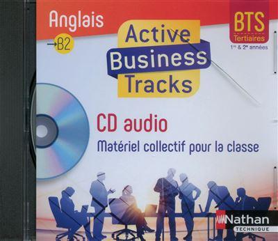 Active Business Tracks Anglais BTS Tertiaire B1-B2 1ère et 2ème années
