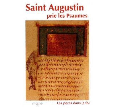 Saint-Augustin prie les Psaumes