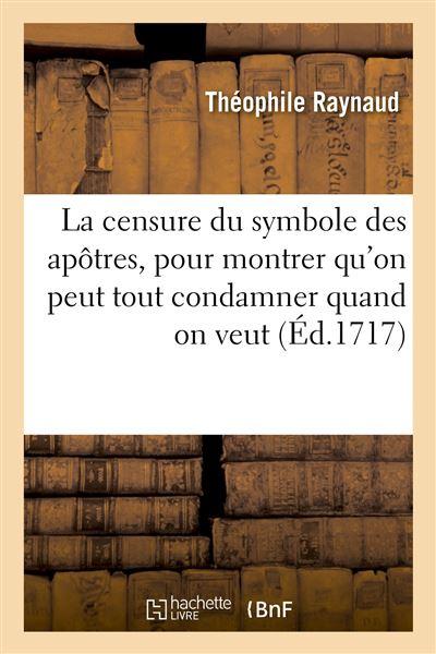 La censure du symbole des apôtres, pour montrer qu'on peut tout condamner quand on veut