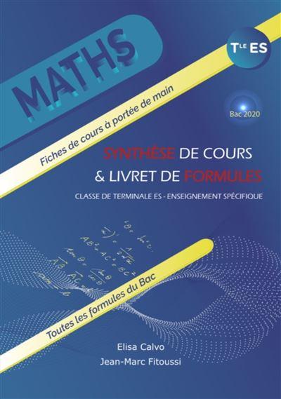 Maths Term ES Synthèse de cours et livret de formules