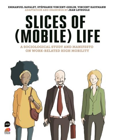 Slices of (mobile), A sociological study and manifesto on work-related high mobility