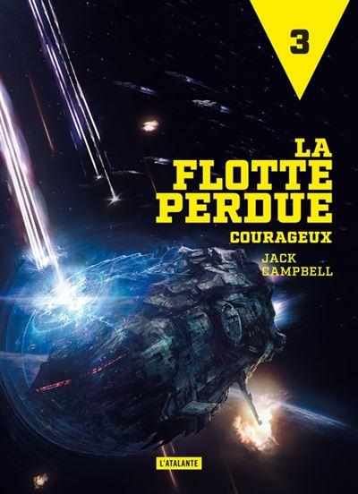 La flotte perdue - Tome 3 : Courageux