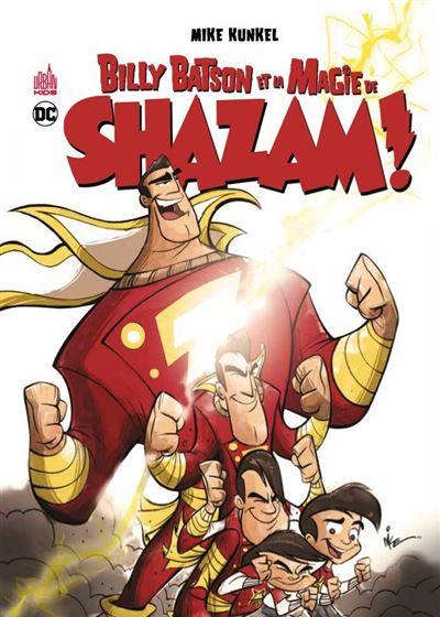 Billy Batson et la magie de Shazam
