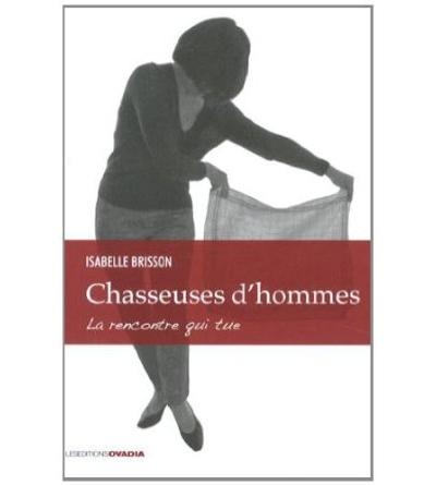 Chasseuses d'hommes