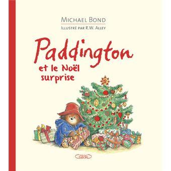 L'ours PaddingtonPaddington et le Noël surprise
