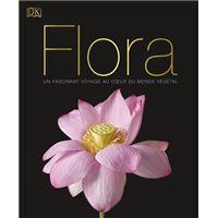 Flora - Un fascinant voyage au coeur du monde végétal