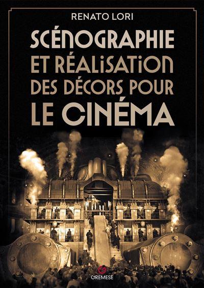Scénographie et réalisation de décors pour le cinéma