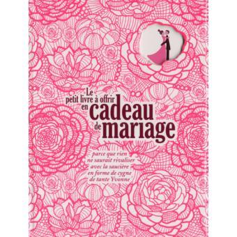Cadeaux Mariage 1001 idées cadeaux Livres Livre BD