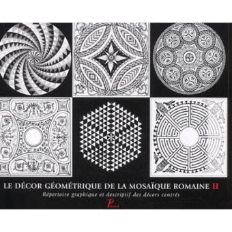 D cor g om trique de la mosa que romaine tome 2 r pertoire for Decoration romaine